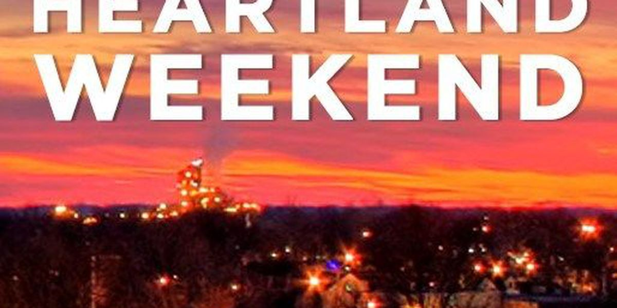 What To Do This Heartland Weekend: May 12-14
