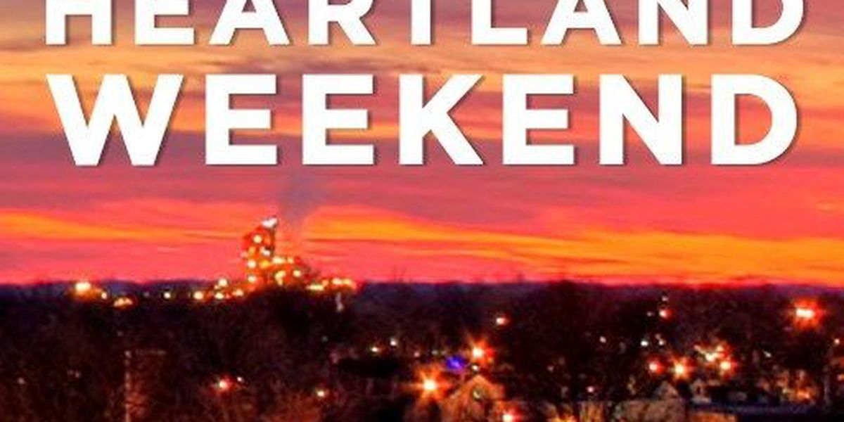 What To Do This Heartland Weekend