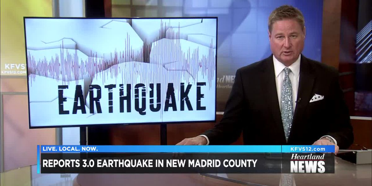 3.0 earthquake hits New Madrid County, MO