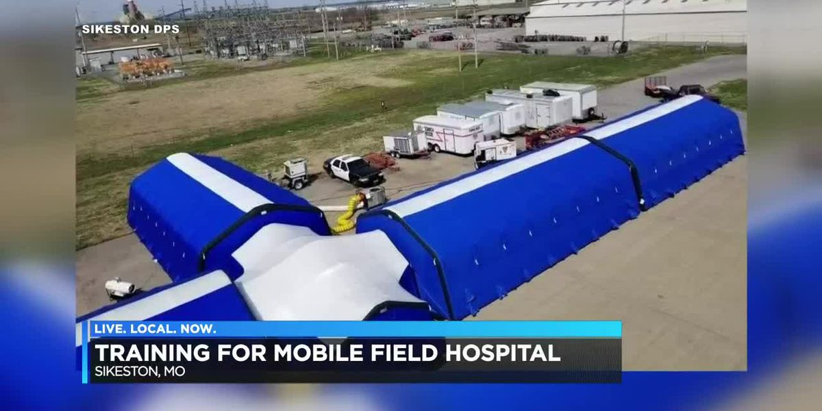 Training held for mobile field hospital in Sikeston