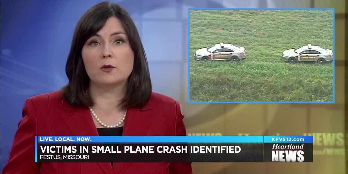 Victims of small plane crash in Festus, MO identified