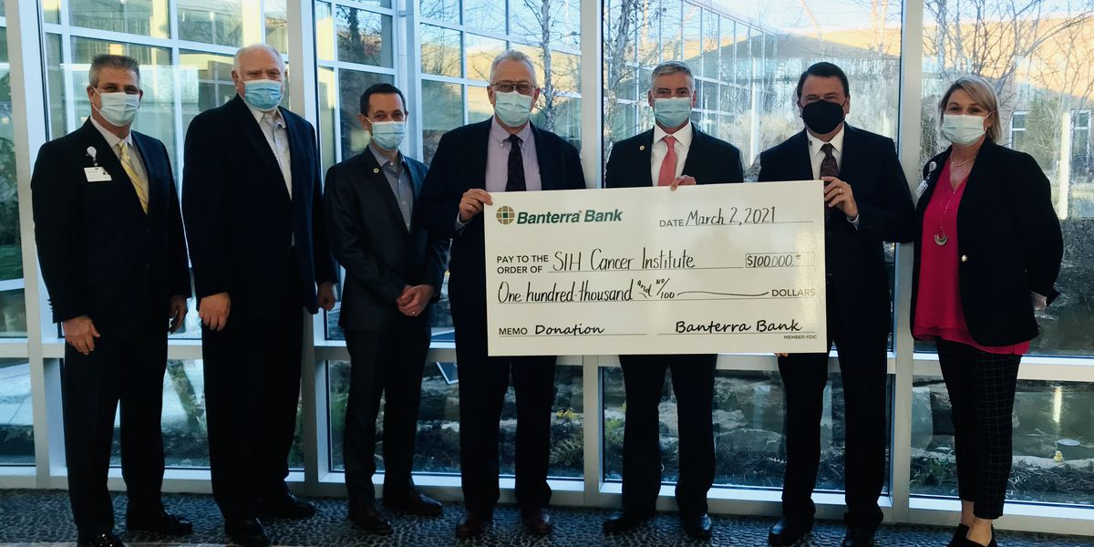 Banterra donates $50,000 to Ferrell Hospital, $100,000 to SIH Cancer Institute