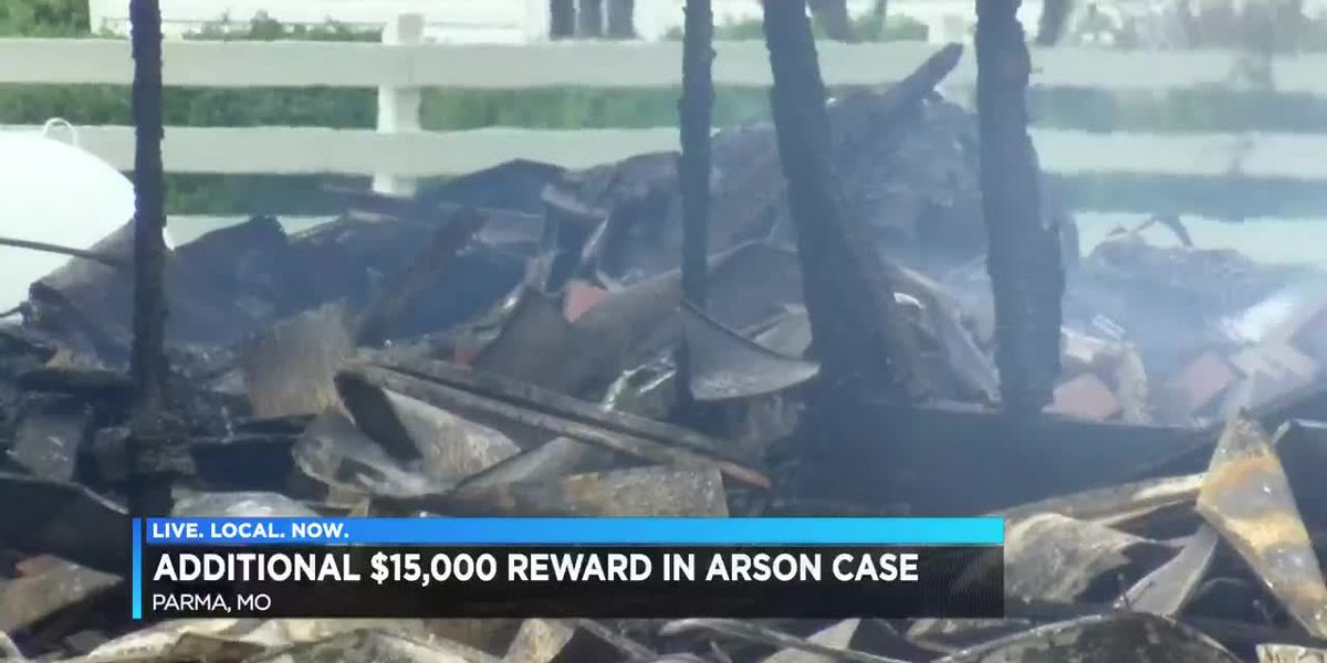 Reward in Parma, MO arson case