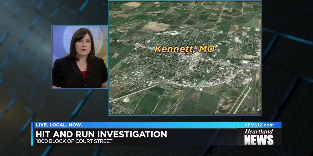 Pedestrian hit-and-run under investigation in Kennett, MO