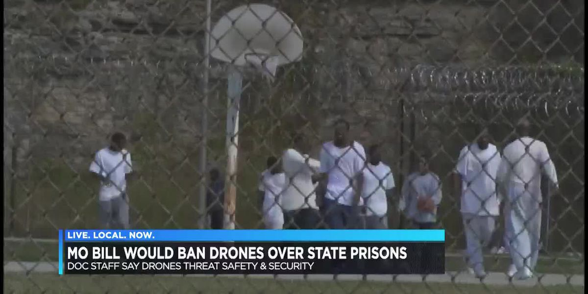 Mo. bill would ban drones over state prisons