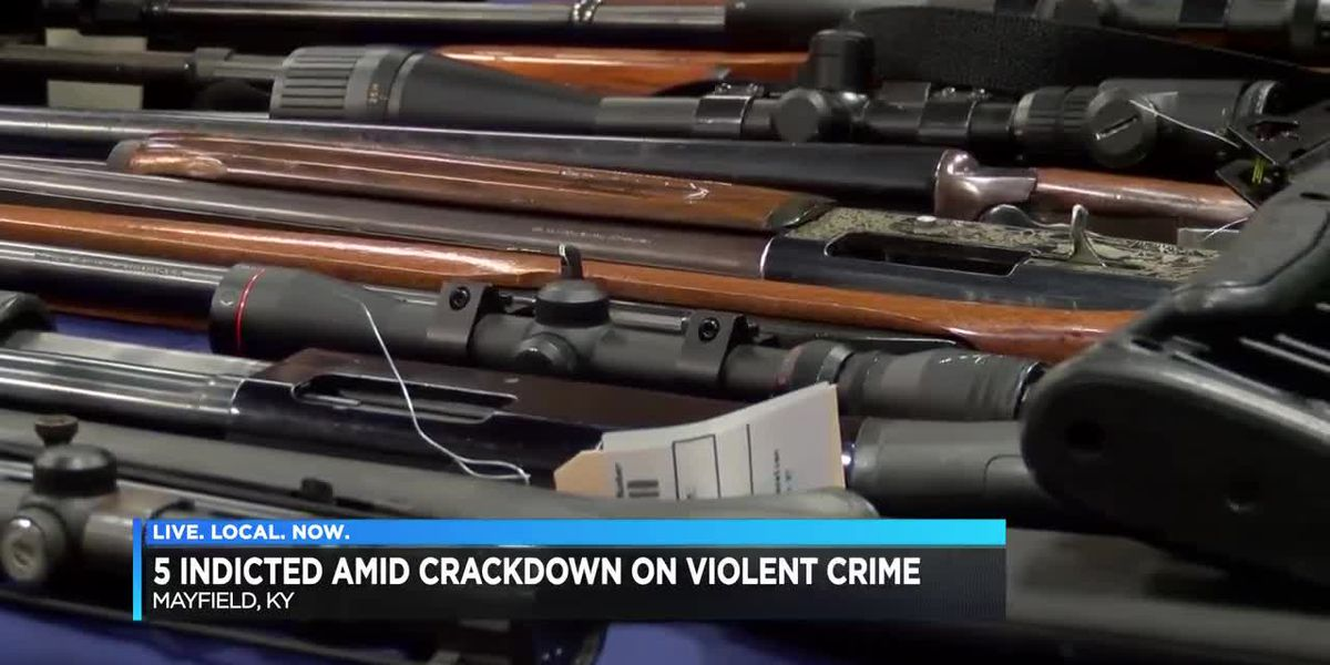5 indicted in crackdown on violent crime in Mayfield, KY