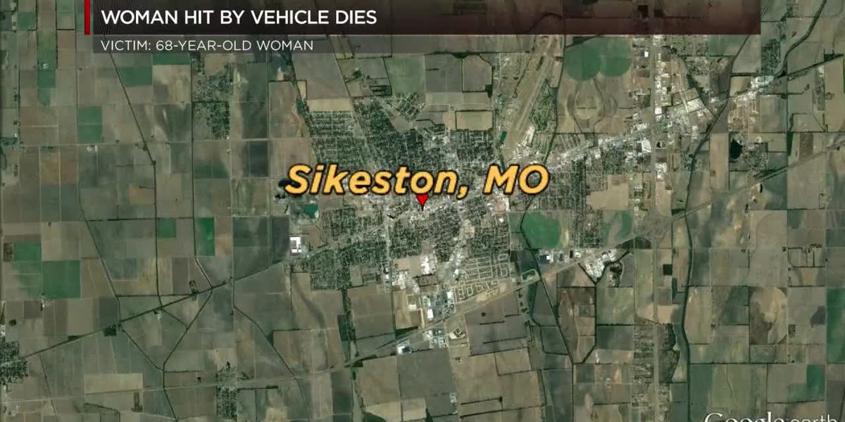 Woman hit by vehicle dies in Sikeston