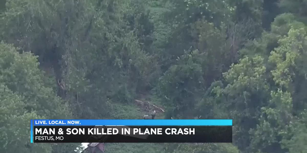 Man & son killed in Festus plane crash