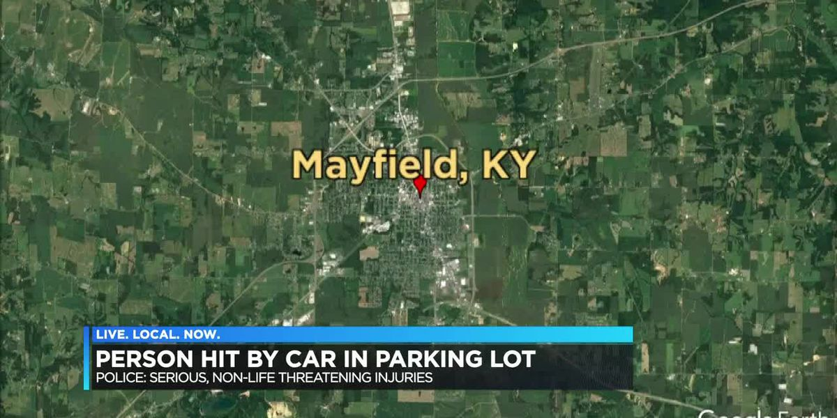 Pedestrian hit by vehicle in Mayfield, Ky. parking lot