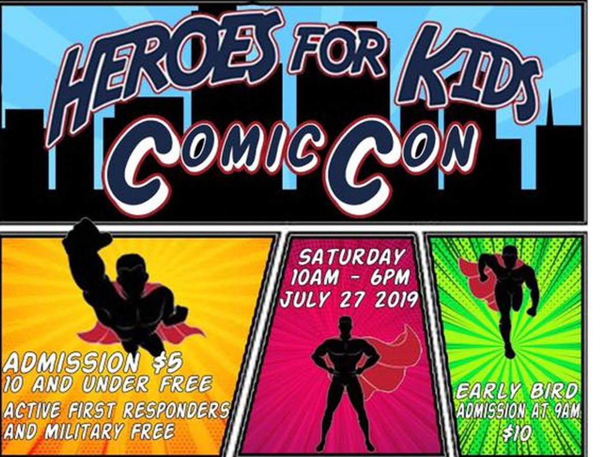 Heroes for Kids Comic Con rescheduled for July 2021
